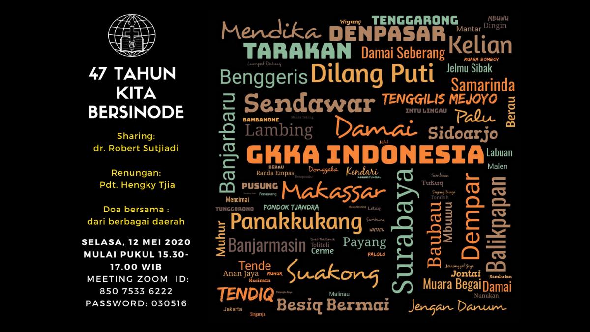 Sejarah Singkat GKKA INDONESIA