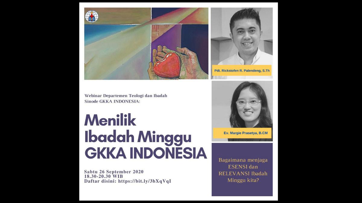 MENILIK TATA IBADAH MINGGU GKKA INDONESIA